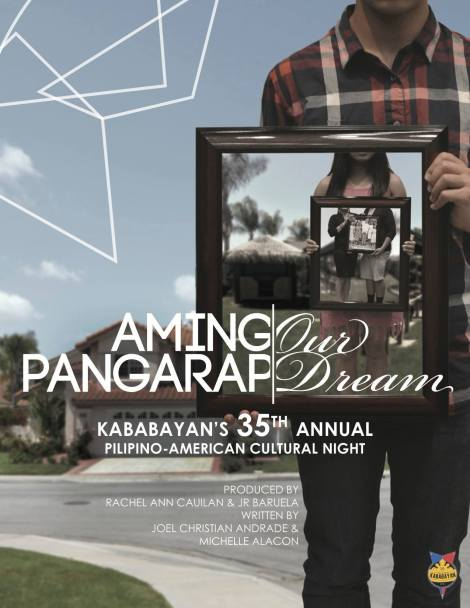 "Kababayan at UCI presents ""Aming Pangarap: Our Dream"" - The 35th Annual PACN (Pilipino-American Culture Night)"